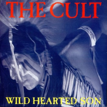 The Cult 'Wild Hearted Son' single cover