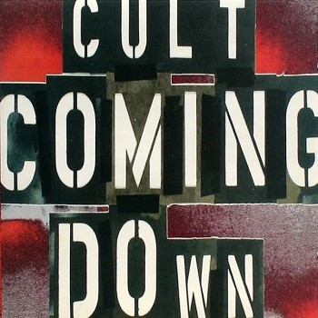 The Cult 'Coming Down' Single cover