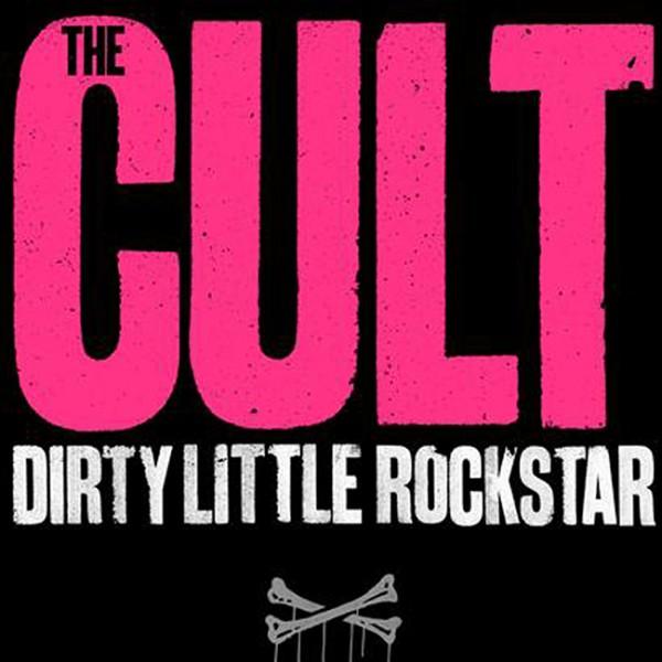 The Cult 'Dirty Little Rockstar' single sleeve artwork