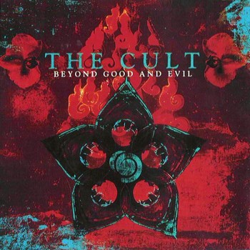 The Cult 'Beyond Good and Evil'