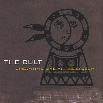 The Cult 'Dreamtime Live at the Lyceum'
