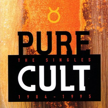 The Cult 'Pure Cult: The Singles 1984–1995'