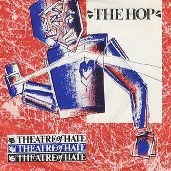 Theatre of Hate 'The Hop' Single