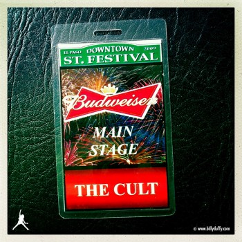 Billy's Stage Pass from The Cult in El Paso, 04-07-2009