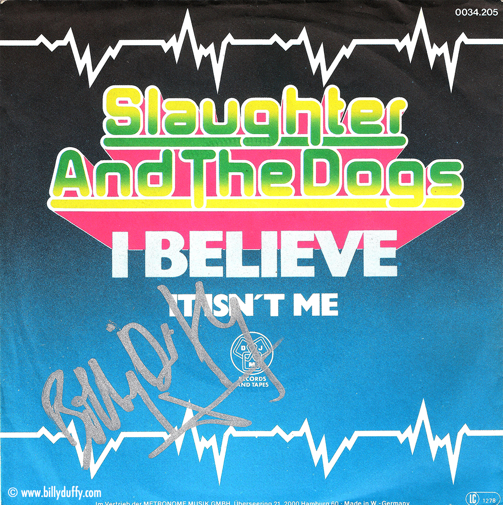 Slaughter & The Dogs - 'I Believe' German Single 1979