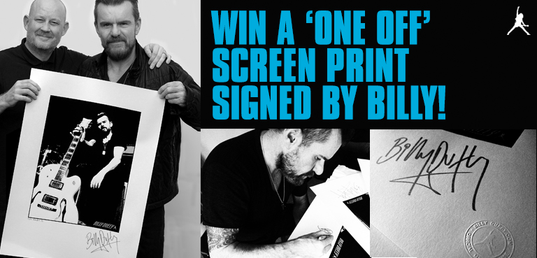 Win a 'one off' screen print signed by Billy Duffy