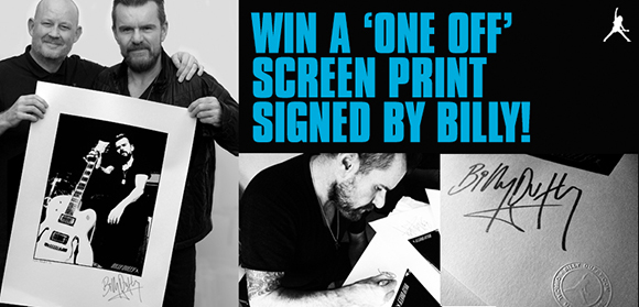 Win a one off screen print signed by Billy