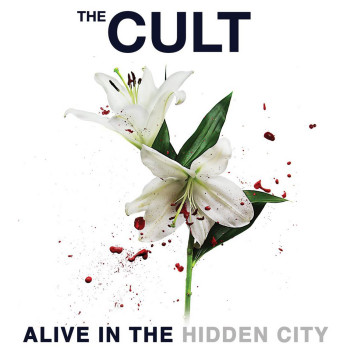 The Cult - Alive in the Hidden City