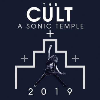 The Cult - A Sonic Temple 2019