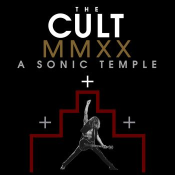 THE CULT - A SONIC TEMPLE MMXX